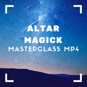 Altar Magick MasterClass Recording